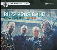 Buzz Bros Band - The same new story (Re-release DVDCD)