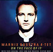 Marnix Busstra 4-tet - On the face of it