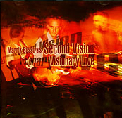 Second Vision - Visionary live